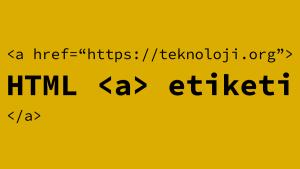 HTML a Etiketi