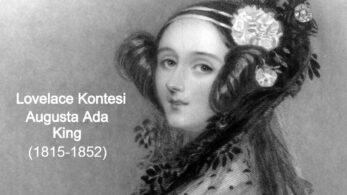 Ada Lovelace: İlk Bilgisayar Programcısı