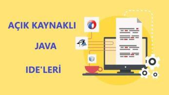 Java Geliştiricilerine 5 Açık Kaynaklı Java IDE Aracı