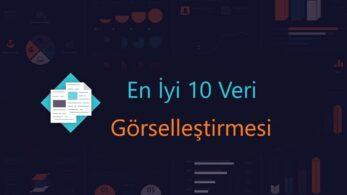 Son Yılların En İyi 10 Veri Görselleştirmesi