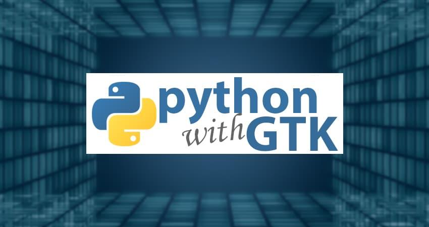 5-acik-kaynak-kodlu-python-gui-frameworku-gtk