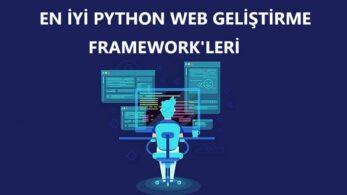 Web Geliştirme İçin En İyi 5 Python Framework'ü