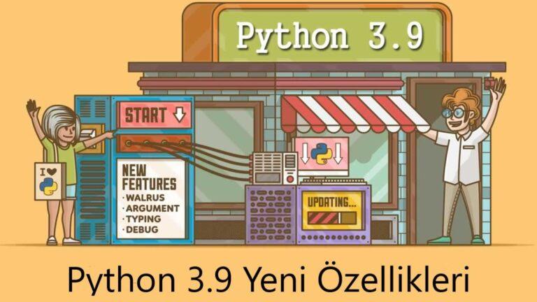 python-3.9-sürümünün-yeni-özellikleri