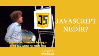 Javascript Nedir? Ne İşe Yarar?