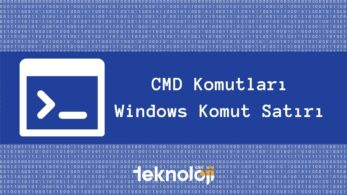 CMD Komutları – Windows Komut Satırı
