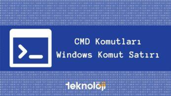 CMD Komutları – Windows Komut Satırı