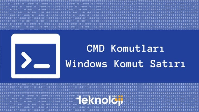 CMD Komutları - Windows Komut Satırı