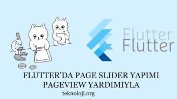 Page Slider Yapımı: Flutter ve PageView Kullanımı