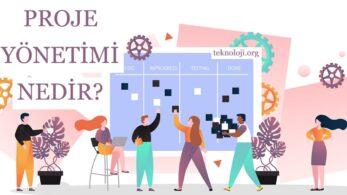 Proje Yönetimi Nedir? 3 Popüler Proje Yönetimi Metodolojisi
