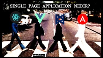 Single Page Application Nedir? SPA Nedir?