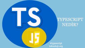 TypeScript Nedir? TypeScript VS JavaScript