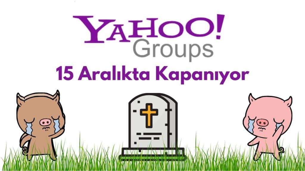 Yahoo Groups Kapanıyor