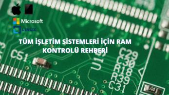 RAM Temizleme Rehberi: PC RAM Temizleme Nasıl Yapılır?