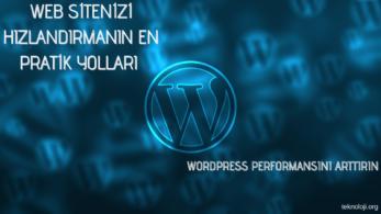 WordPress Site Hızlandırma Teknikleri – 2020