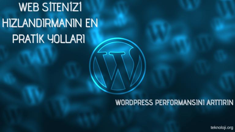 wordpress-site-hızlandırma-tenikleri-performansıı-arttırma