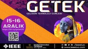 GETEK'20 Gelişen Teknoloji Günleri