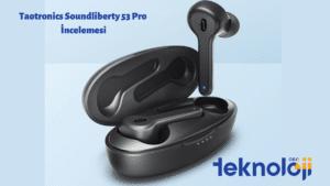 Taotronics Soundliberty 53 Pro