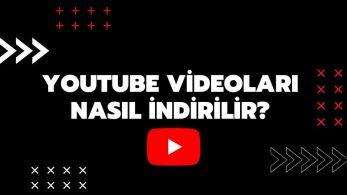 Programsız YouTube Video İndirme İşlemi Nasıl Yapılır?