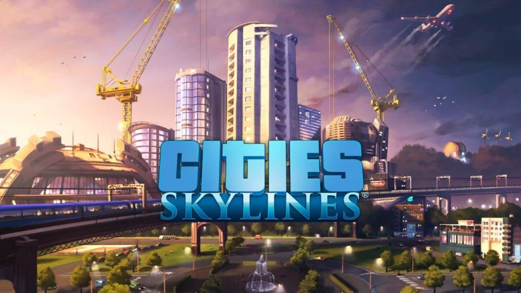 cities skylines - en iyi şehir kurma oyunları