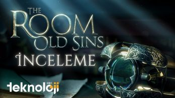 The Room 4: Old Sins İnceleme – (PC, Android ve iOS)