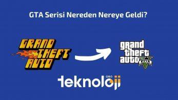GTA Serisi Nereden Nereye Geldi?
