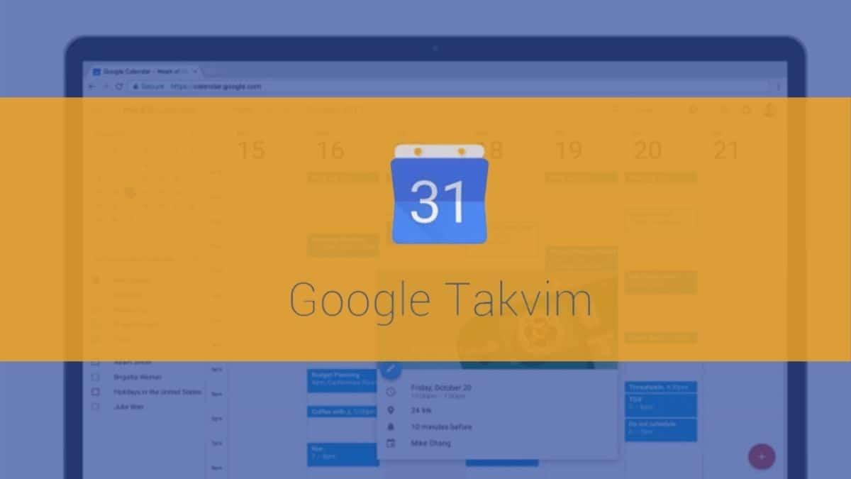 Google Takvim Yeni Özelliğe Kavuşuyor