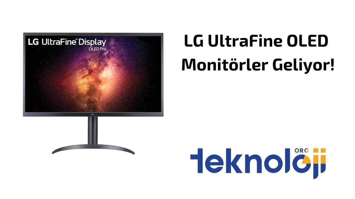 LG UltraFine OLED Monitörler