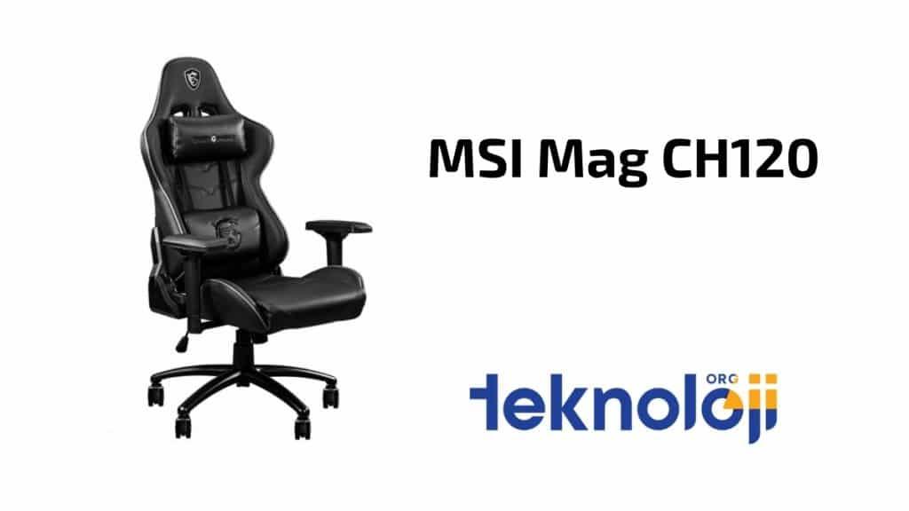 Msi Mag CH120- teknolojiorg