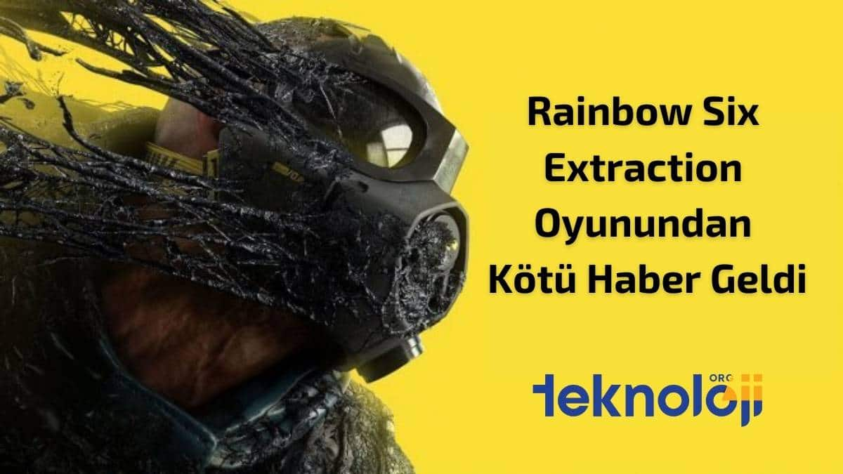 Rainbow Six Extraction Oyunundan Kötü Haber Geldi