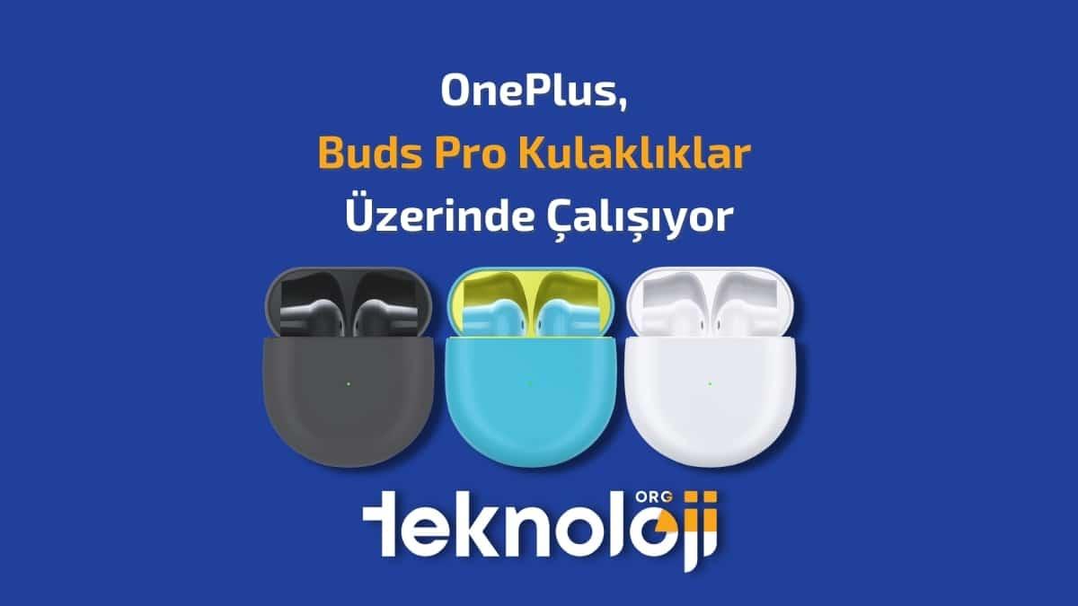 oneplus buds pro kapak- teknolojiorg