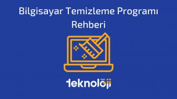 Bilgisayar Temizleme Programı Önerileri – 2021