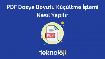 PDF Dosya Boyutu Küçültme İşlemi Nasıl Yapılır?