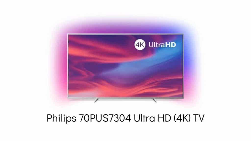 Philips 70PUS7304 en iyi televizyon