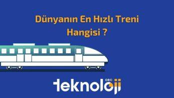 Dünyanın En Hızlı Treni Hangisi? – 2021