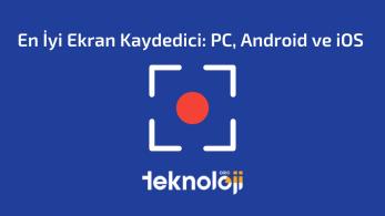 En İyi Ekran Kaydedici: PC, Android ve iOS – 2021