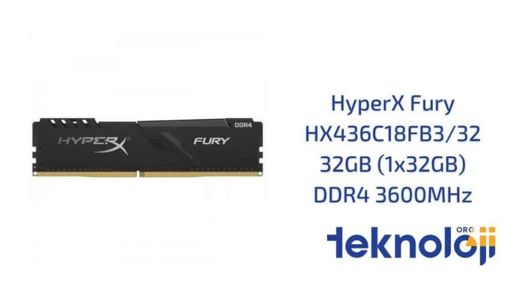 HyperX Fury HX436C18FB3/32 32GB (1x32GB) DDR4 3600MHz en iyi ram