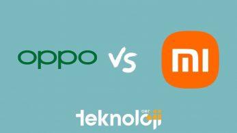 Oppo mu Xiaomi mi? İki Teknoloji Devi Karşı Karşıya