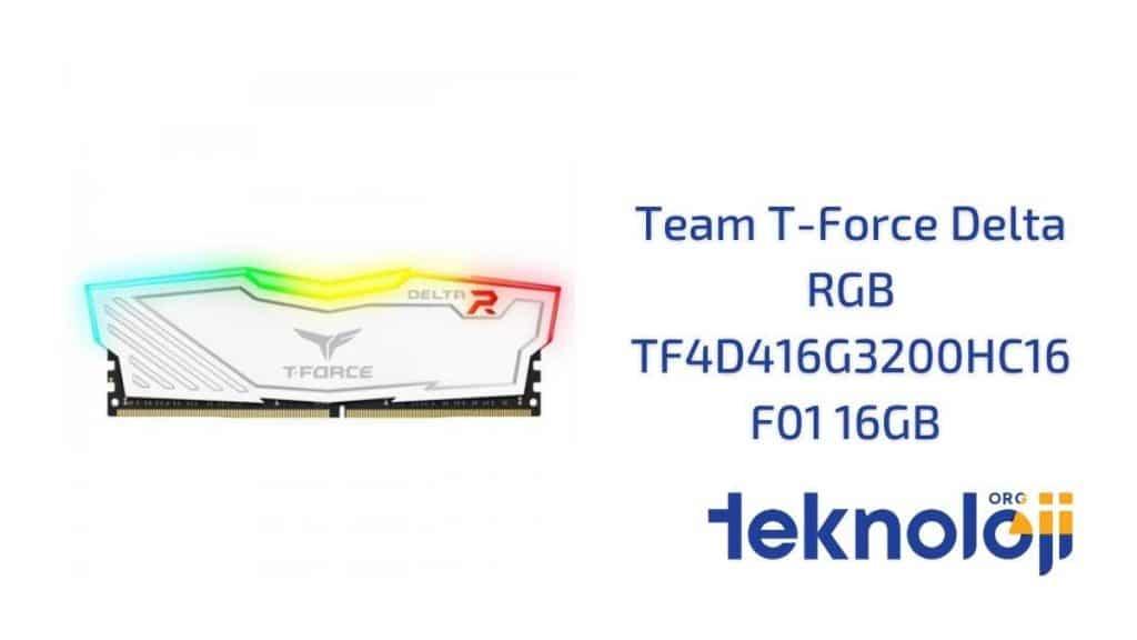 Team T-Force Delta RGB TF4D416G3200HC16F01 16GB en iyi ram