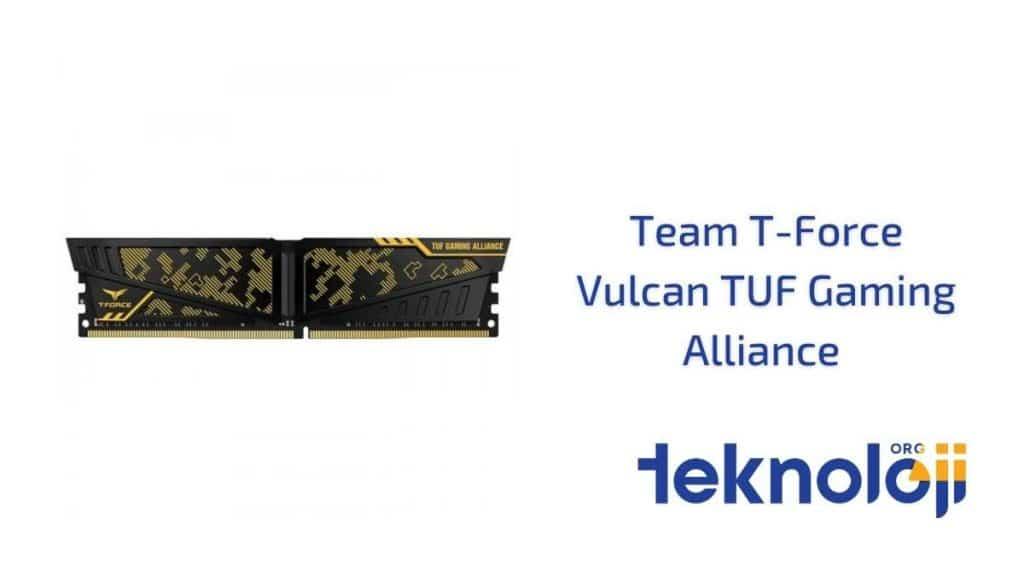 Team T-Force Vulcan TUF Gaming Alliance en iyi ram