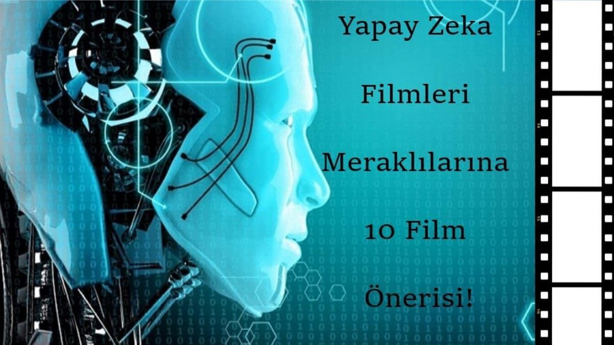 Yapay Zeka Filmleri