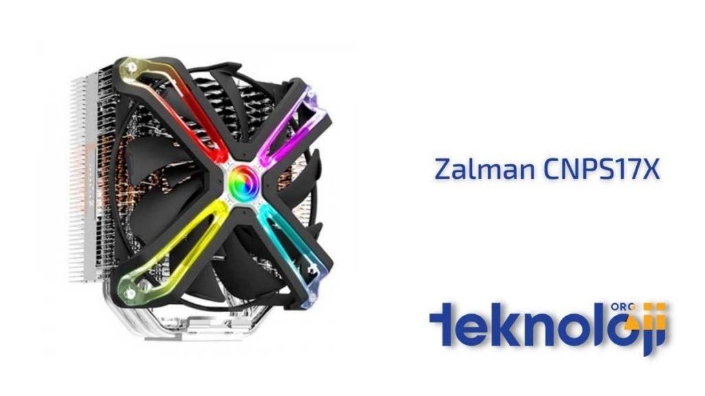 Zalman CNPS17X kule tipi soğutucu önerileri