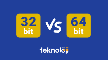32 Bit 64 Bit Farkı Nedir?