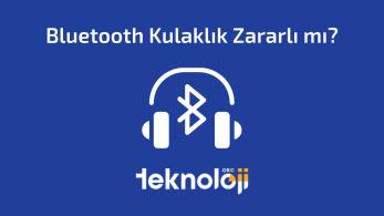 Bluetooth Kulaklık Zararlı mı?