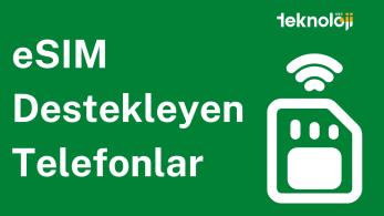 eSIM Destekleyen Telefonlar – 2021